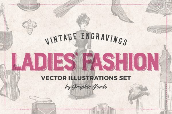 Ladies' Fashion – Vintage Engraving Illustrations 01